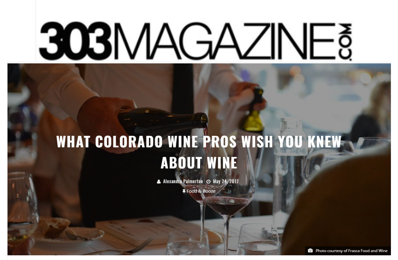 303 Magazine: What Colorado Wine Pros Wish You Knew About Wine